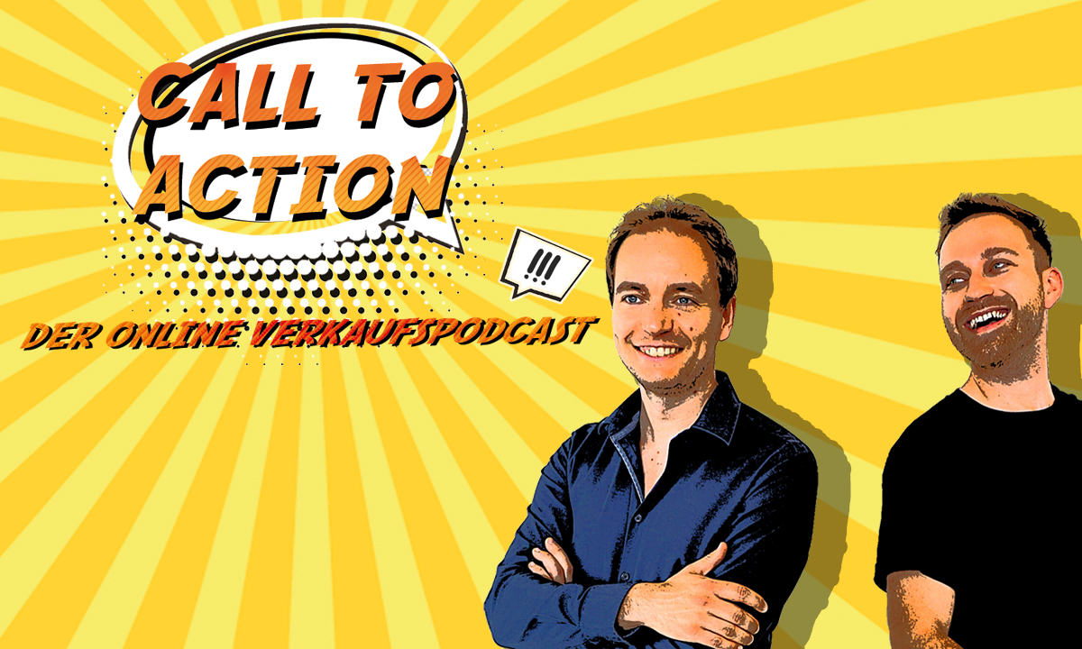 Call to Action! der Online-Verkaufpodcast