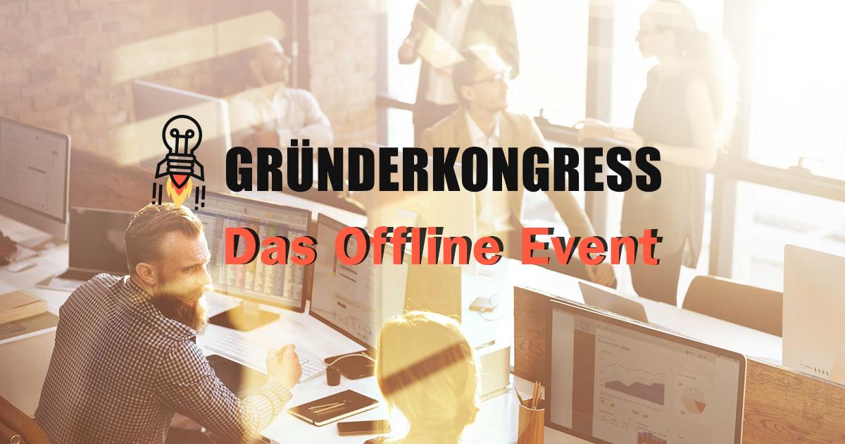 Gründerkongress – Das Offline Event